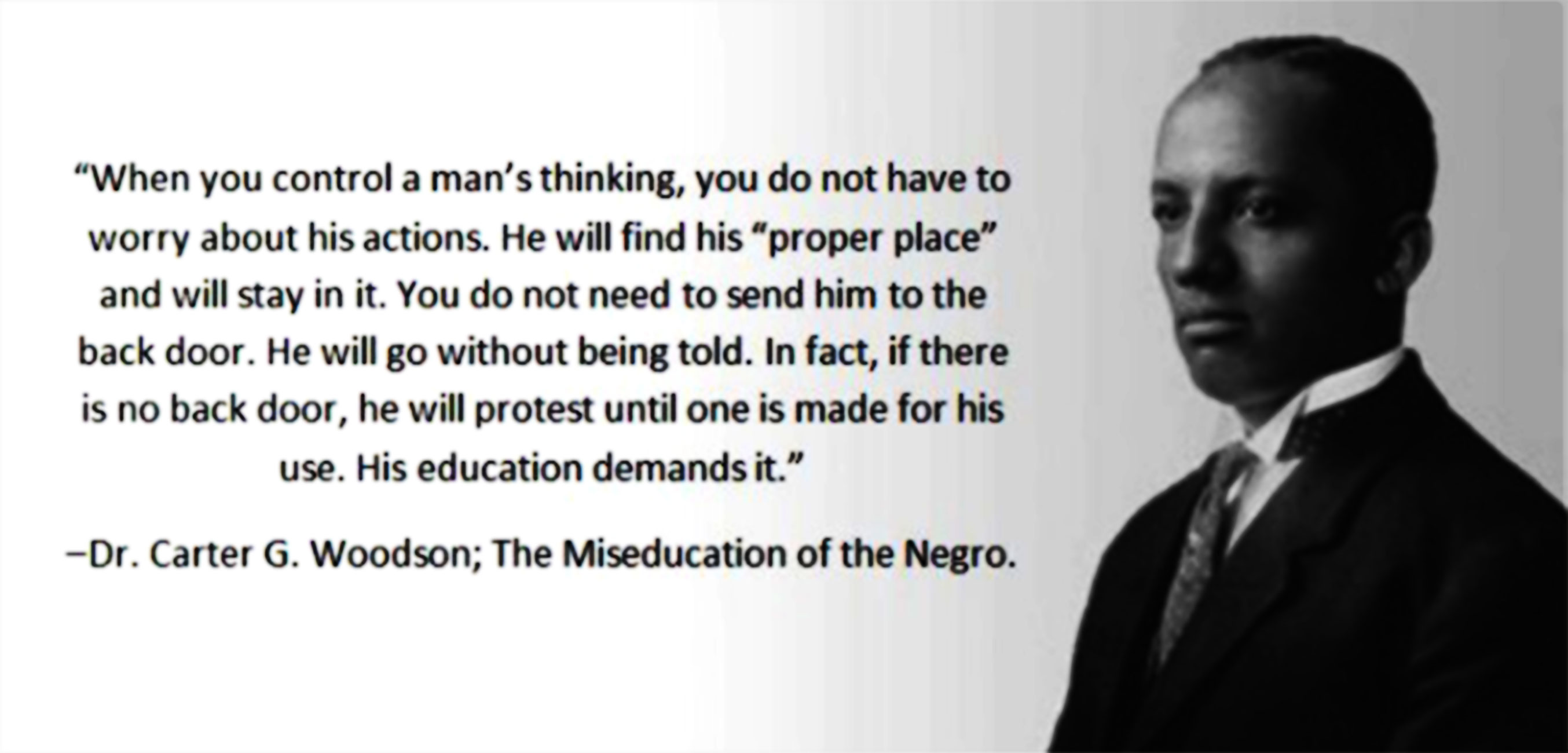 Carter G Woodson Quotes Black History Month – Carter Woodson An Intellect – Failure to Listen Carter G Woodson Quotes